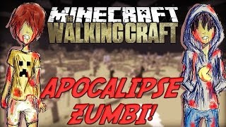 Minecraft: The Walking Craft - Apocalipse! [1]