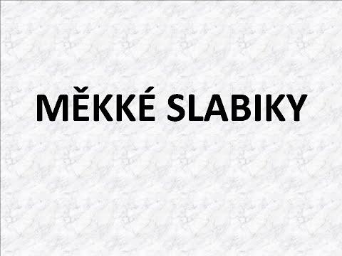 ČESKÝ JAZYK - MĚKKÉ SLABIKY