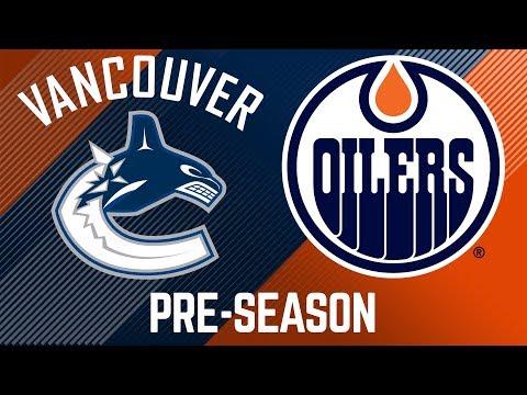 FULL GAME ARCHIVE | Oilers vs. Canucks - Pre-Season
