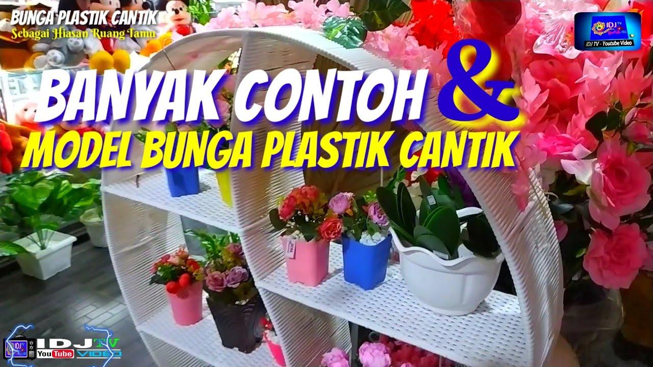 Contoh Dan Model Bunga Plastik Cantik Sebagai Hiasan Ruang Tamu Dekorasi Mempercantik Ruangan Youtube