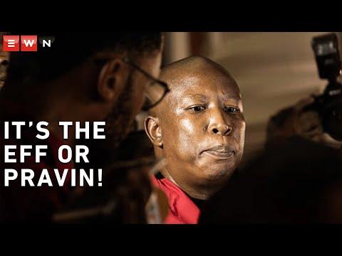 'It's the EFF or Pravin' - Julius Malema on Sona disruption