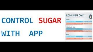 Sugar Control kare apne mobile se. Control your sugar with app