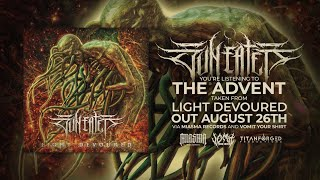 Download SUN EATER - THE ADVENT (FT. KILIAN SAVAS OF UNTETHERED) [SINGLE] (2020) SW EXCLUSIVE