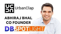 Co Founder of UrbanClap  - Abhiraj Bhal | Exclusive Interview