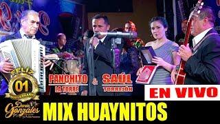 MIX HUAYNITOS / PANCHITO LA TORRE & SAÚL TORREJÓN / 1 Aniv Dario Gonzales