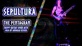 Sepultura - The Pentagram | guitar cover with solo [live in deep space] by sanfrancisca5150
