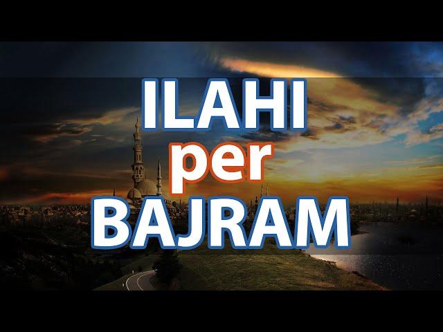 Ilahi per Bajram