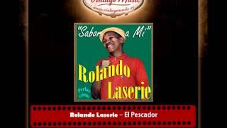 Rolando Laserie – El Pescador (Perlas Cubanas)