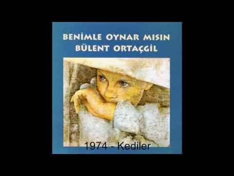 Bülent Ortaçgil - Kediler - 1974 ©
