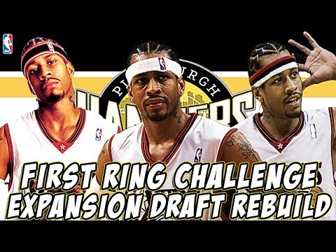 FIRST RING CHALLENGE! ALLEN IVERSON EXPANSION DRAFT REBUILD! NBA 2K19 MY LEAGUE