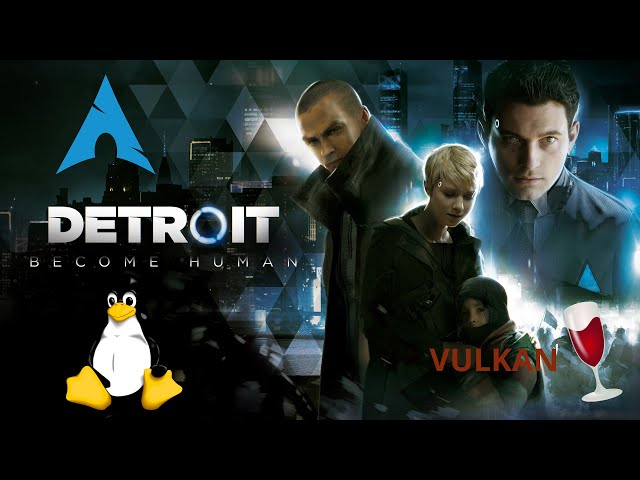 Detroit: Become Human - wine | Linux Gameplay
