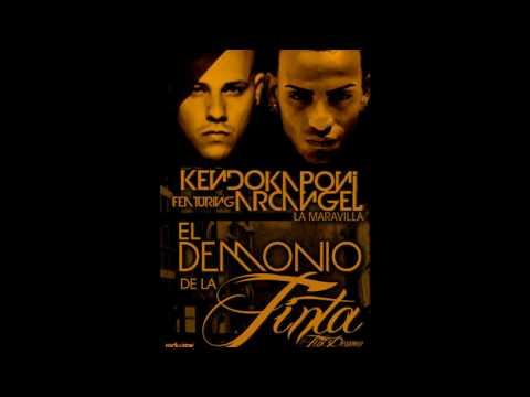 Kendo Kaponi Ft Arcangel La Maravilla - El Demonio de la Tinta (ORIGINAL + LETRA)
