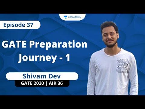 GATE Preparation Journey of Shivam Dev – 1 | GATE 2020 | AIR 36 | Chemical Engineering