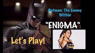 "Batman: The Telltale Series - The Enemy Within: Eps. 1 ""Enigma"" (FULL GAME & WALKTHROUGH)"