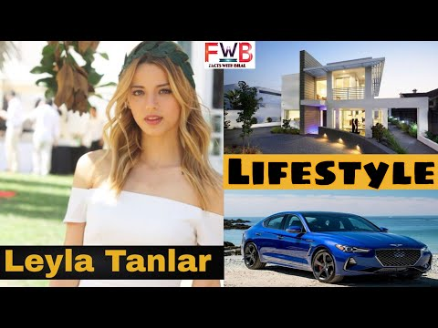 Leyla Tanlar Lifestyle   Networth   Top 10   Boyfriend   Hobbies   Biography   FactsWithBilal  