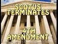 4th Amendment Terminated Supreme Court Of The United States