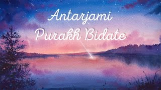 Night Time Meditation Mantra for Inner Peace & Positive Energy | Antarjami Purakh Bidhate
