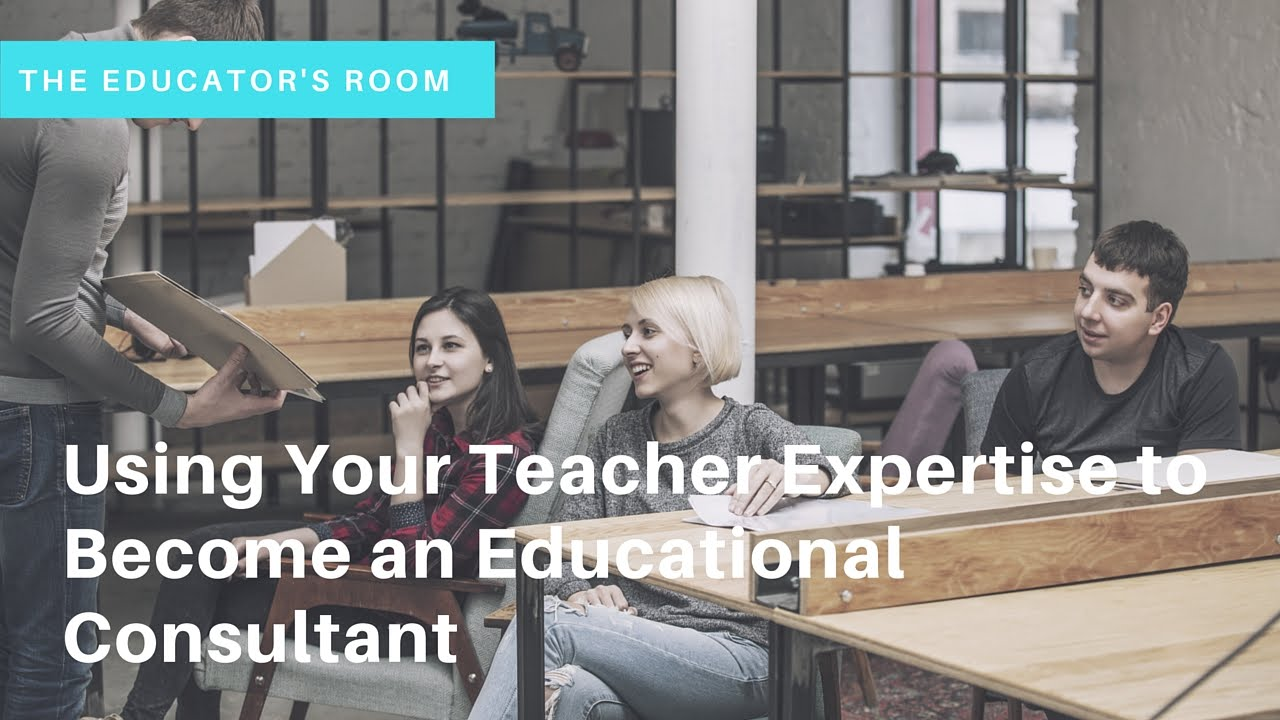 Communication on this topic: How to Become an Educational Consultant, how-to-become-an-educational-consultant/