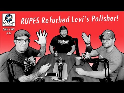 RUPES Refurbished Levi's Polisher, Being Thankful & Black Friday | 016 | TRC PODCAST
