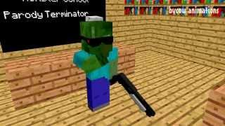 Minecraft Мультики - Школа монстров: Терминатор (Майнкрафт Анимация)(Minecraft Мультики - Школа монстров: Терминатор (Майнкрафт Анимация) Майнкрафт анимация: Школа монстров на русск..., 2015-07-25T14:23:02.000Z)