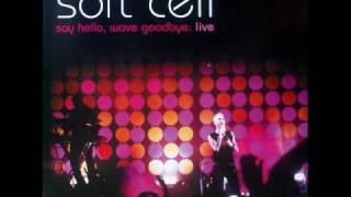Soft cell - Say hello, wave goodbye (live)