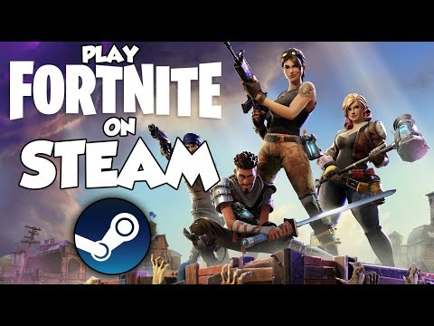 Fortnite | How To Play Fortnite On STEAM 2019