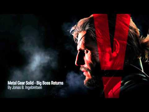 Metal Gear Solid V: Big Boss Returns  Main theme Epic