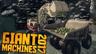 Giant Machines 2017 - Uranium Mining & Hauling - Giant Machines 2017 PC Gameplay Highlights