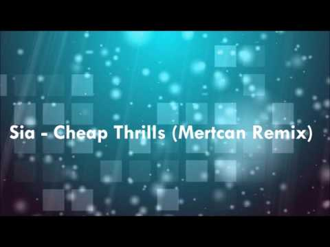 Sia - Cheap Thrills (Mertcan Remix) [FREE DOWNLOAD]