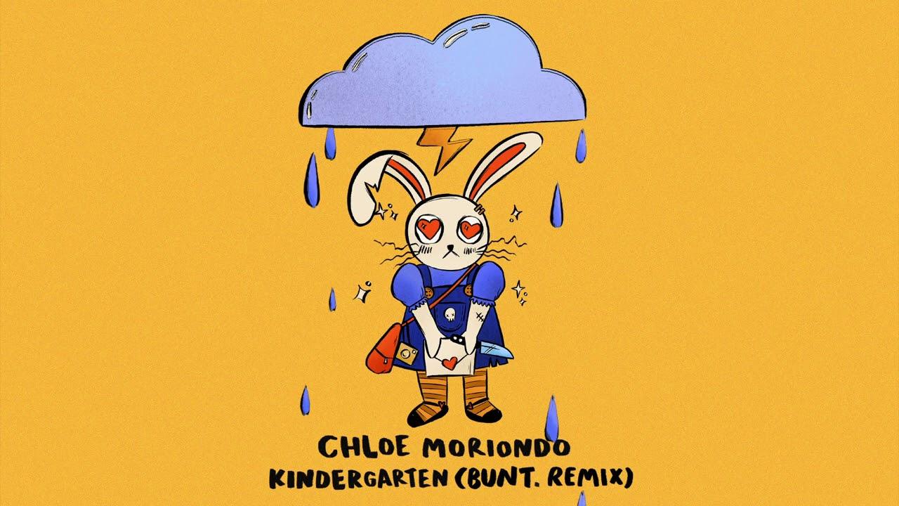 kindergarten - chloe moriondo (bunt. remix)