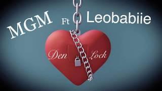 Den Lock-MGM (ftLeoBabiie)