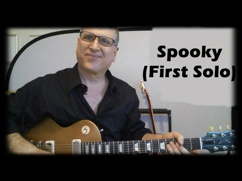 Spooky by Atlanta Rhythm Section Guitar Lesson (First Solo with TAB)