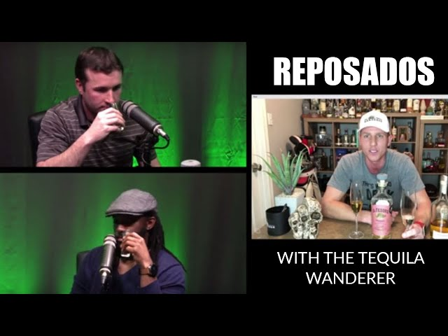 Drinking Reposados with Nic Soglanich, The Tequila Wanderer - The Tequila Tester