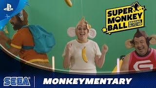 Super Monkey Ball: Banana Blitz HD - Monkeymentary | PS4