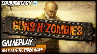 Guns N Zombies - Gameplay & First Look (Commentary)