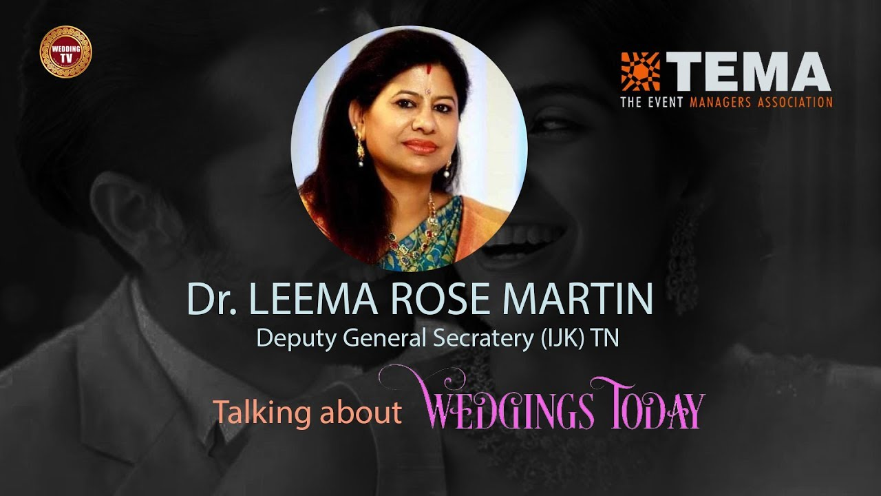 Download Dr LEEMA ROSE MARTIN Deputy General Secretary@Weddings TODAY