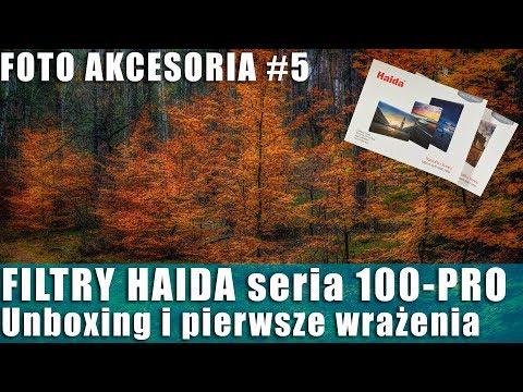 AKCESORIA FOTO-VIDEO #5: FILTRY HAIDA seria 100-PRO (100mm). Unboxing i pierwsze wrażenia.