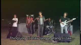 Zotung Hlaw, Rang Ccung ( A Kum Te Nin Te Saw)
