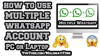 How to Use Multiple Whatsapp Account on Pc or Laptop | 2 Whatsapp