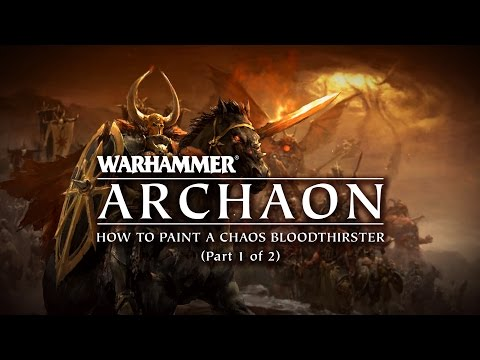 Archaon - How To Paint A Khorne Bloodthirster (part 1 Of 2)