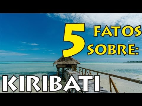 5 fatos sobre Kiribati