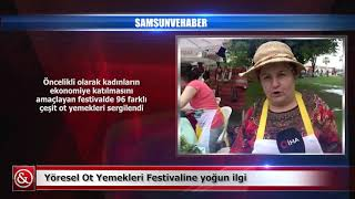 Yöresel Ot Yemekleri Festivaline yoğun ilgi Samsun ve Haber