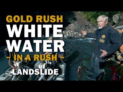 Gold Rush White Water (In A Rush) | Season 2, Episode 8 | Landslide