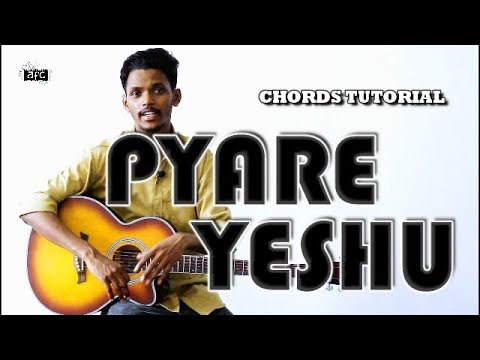 Pyare Yeshu | Guitar Tutorial | Chords Lesson by AFC Music | Popular Hindi Christian Song thumbnail