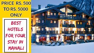 BEST HOTELS IN MANALI | BOOKING HOTELS | CHEAP HOTELS BOOKING | RS. 500 TO 5000 | TRAVEL TRICKS