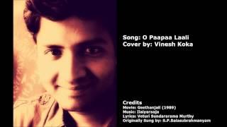O Paapaa Laali (Cover by Vinesh Koka)