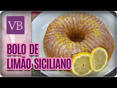 Bolo de Limão Siciliano - Você Bonita (30/03/17)