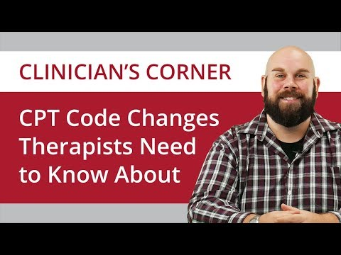 CPT Code Changes for Therapists