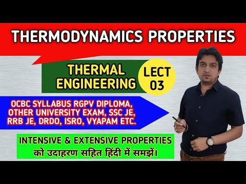 (IN HINDI) Properties of Thermodynamics System and Its Types -Thermal Engineering