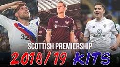 The Best Scottish Premiership Kits 2018/19 | Rangers, Hearts, Celtic & More...